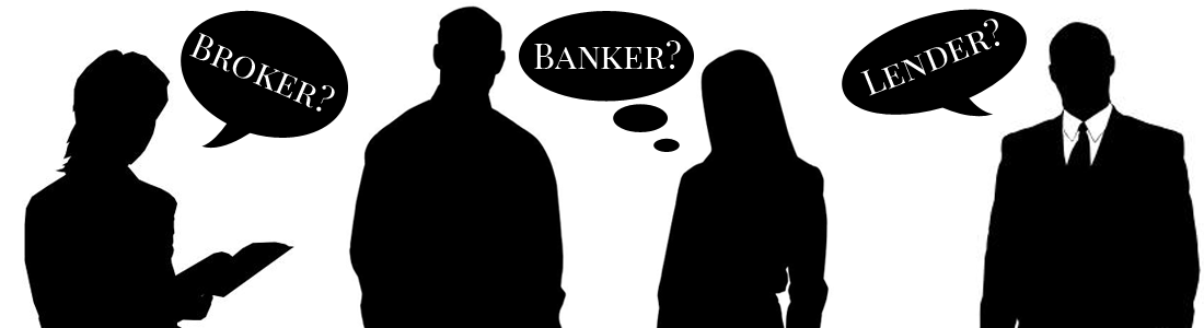 Mortgage Broker, Banker, Lender